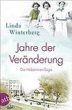 Jahre der Veränderung von Linda Winterberg