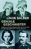 Geniale Geschwister: Elisabeth und Friedrich Nietzsche, Gertrude und Leo Stein, Ana María und Salvador Dalí, Erika und Klaus Mann - Linde Salber