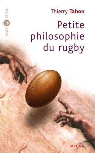 Petite philosophie du rugby par Thierry Tahon