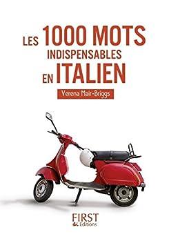 Le Petit Livre de - 1000 mots indispensables en italien par [MAIR-BRIGGS, Verena]