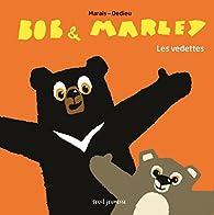 Bob & Marley - Les vedettes par Thierry Dedieu