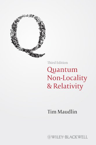 Quantum Non-Locality and Relativity: Metaphysical Intimations of Modern Physics por Tim Maudlin