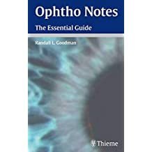 Ophtho Notes: The Essential Guide