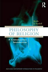 Philosophy of Religion: A Contemporary Introduction (Routledge Contemporary Introductions to Philosophy)