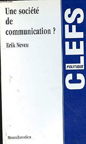 Une société de communication?