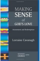 Making Sense of God's Love: Atonement and Redemption Paperback
