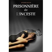 Prisonnière de l'Inceste (Histoire vraie)