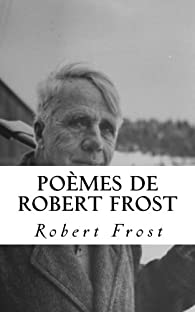 Poèmes par Robert Frost