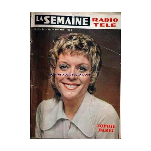 SEMAINE RADIO TELE (LA) [No 33] du 14/08/1971