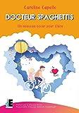 Docteur Spaghettis - Docteur Yves Dulac - Responsable d'équipe médicale Cardiologie - Hôpital des Enfants - Toulouse.