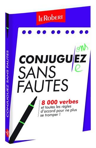 Mini-guide - Conjuguez sans fautes - 8 000 verbes et toutes les règles d'accord pour ne plus se tromper !