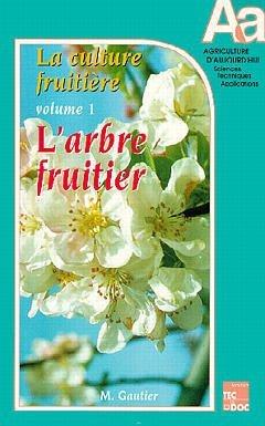 la-culture-fruitiere-tome-1-larbre-fruitier