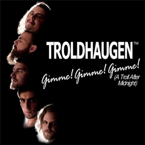 Gimme! Gimme! Gimme! (A Troll After Midnight)