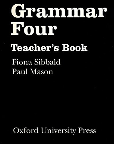 Grammar Four: Teacher's Book: Teachers' Book Level 3 by Jennifer Seidl (1994-12-01)