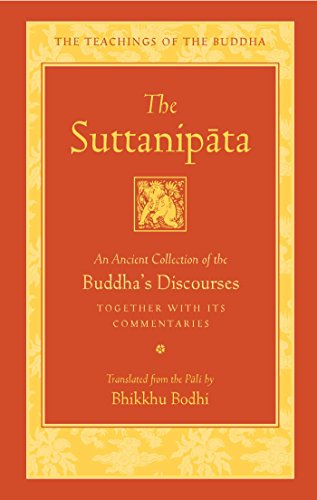 The Suttanipata: An Ancient Collection of Buddha's Discourses (Teachings of the Buddha)