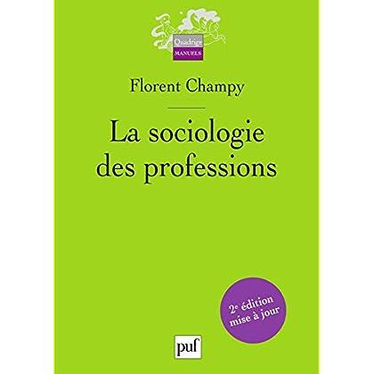 La sociologie des professions (Quadrige)