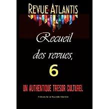 Revue Atlantis, recueil des revues 6, un authentique trésor culturel
