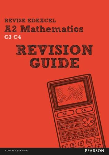 REVISE Edexcel A2 Mathematics Revision Guide (REVISE Edexcel GCSE Maths 2010) Mathematik 2010