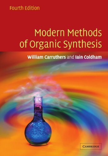 Modern Methods of Organic Synthesis by W Carruthers (2010-02-26)