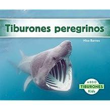 Tiburones Peregrinos (Tiburones / Sharks)