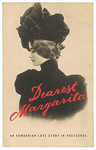 Dearest Margarita: An Edwardian Love Story in Postcards Red Margarita-set
