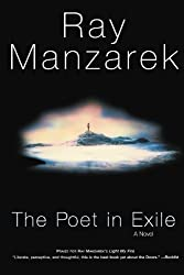 The Poet in Exile: A Novel by Ray Manzarek (2002-10-03)