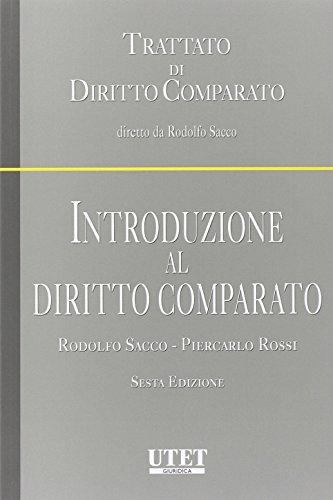 Introduzione al diritto comparato (Trattato di Diritto Comparato) por Rodolfo Sacco