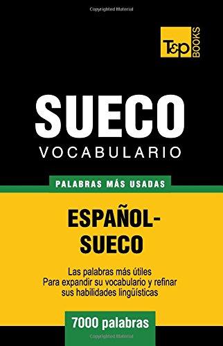 Vocabulario español-sueco - 7000 palabras más usadas (T&P Books)