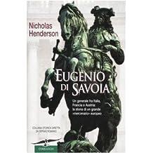 Eugenio di Savoia (Collana storica)