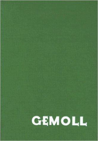 Gemoll - Griechisch-Deutsches Schul- und Handwörterbuch ( 2000 )