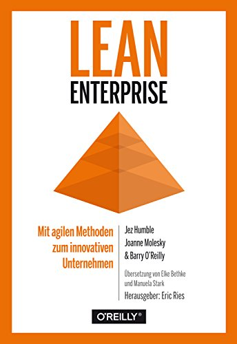 Lean Enterprise: Mit agilen Methoden zum innovativen Unternehmen - Lean Engineering