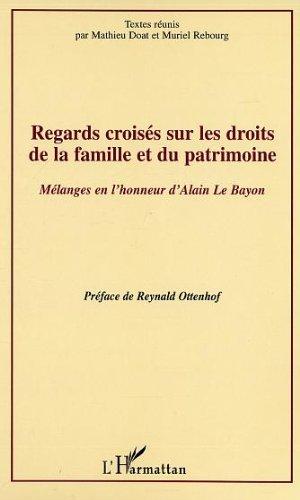 Lire en ligne Regards croisés sur les droits de la famille et du patrimoine pdf, epub