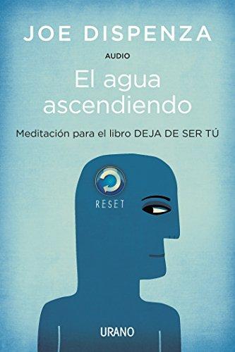 El agua ascendiendo (Audio) (Spanish Edition)
