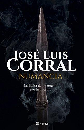 Numancia (Volumen independiente nº 1) por José Luis Corral