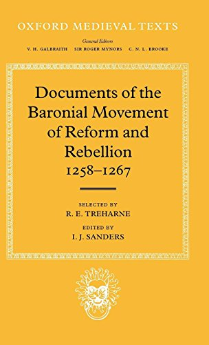 Documents of the Baronial Movement of Reform and Rebellion, 1258-1267 (Oxford Medieval Texts) 1262 Oxford