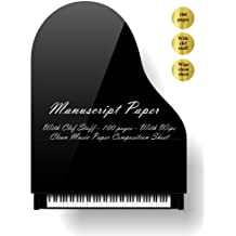 Manuscript Paper: Manuscript Paper. With Clef Staff (100 pages). With Wipe Clean Manuscript Paper Composition Sheet