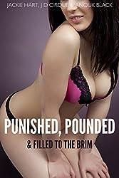 Punished, Pounded & Filled To The Brim (20+ Story MEGA Bundle Box Set Collection)