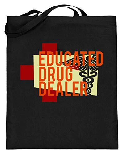 SPIRITSHIRTSHOP Educated Drug Dealer - Oder Apotheker - Jutebeutel (mit langen Henkeln) -38cm-42cm-Schwarz
