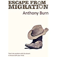 Escape from Migration