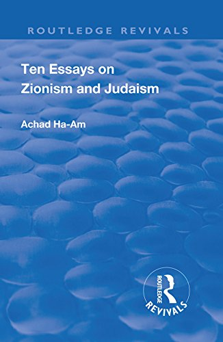 Revival: Ten Essays on Zionism and Judaism (1922) (Routledge Revivals) (English Edition)