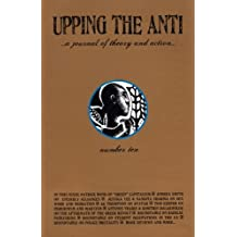 Upping the Anti: a Journal of Theory and Action