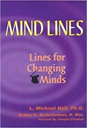 Mind-lines: Lines For Changing Minds by L. Michael Hall (2002-07-31)