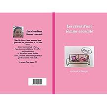 Les rêves d'une femme enceinte (French Edition)