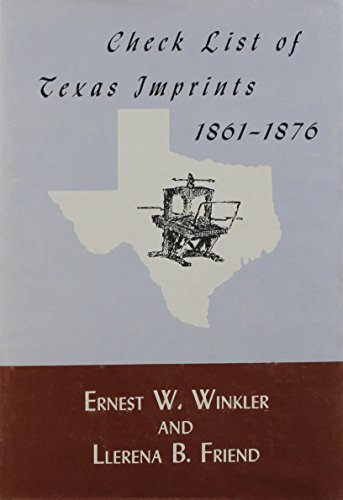Check List of Texas Imprints, 18611876