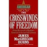 The Crosswinds of Freedom (The American Experiment) by James MacGregor Burns (1990-04-06)