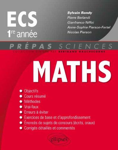 Mathématiques ECS 1e année par Sylvain Rondy, Collectif