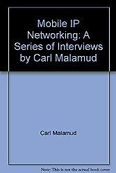 Mobile Ip Networking: Carl Malamud Interviews Phil Karn and June Murai