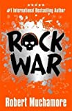 rock war 1 rock war by author robert muchamore published on february 2015