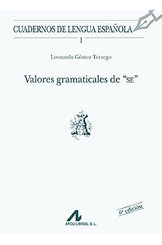 Descargar gratis Valores gramaticales de SE de Leonardo Gómez Torrego