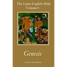 1: The Latin-English Bible - Volume I: Genesis
